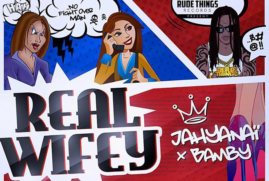 Real wifey de Jahyanaï King et Bamby