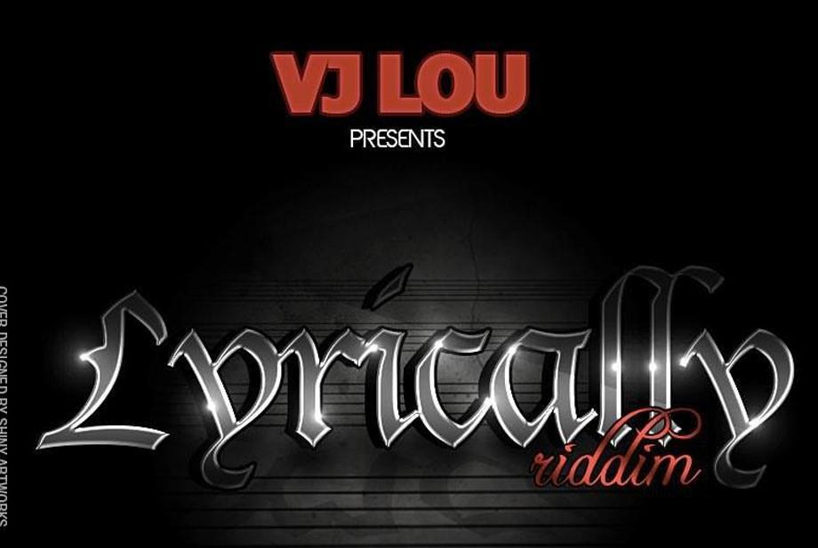Lyrically riddim by Vj Lou
