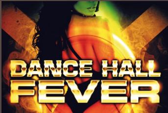DJ GUILL présente ''DANCEHALL FEVER