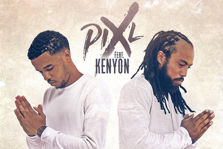 Prie pour moi le nouveau hit de Pix'L ft Kenyon