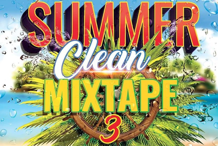 Summer Clean Mixtape Vol3