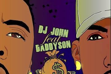 Nouveauté - Daddyson ft Dj John - Money