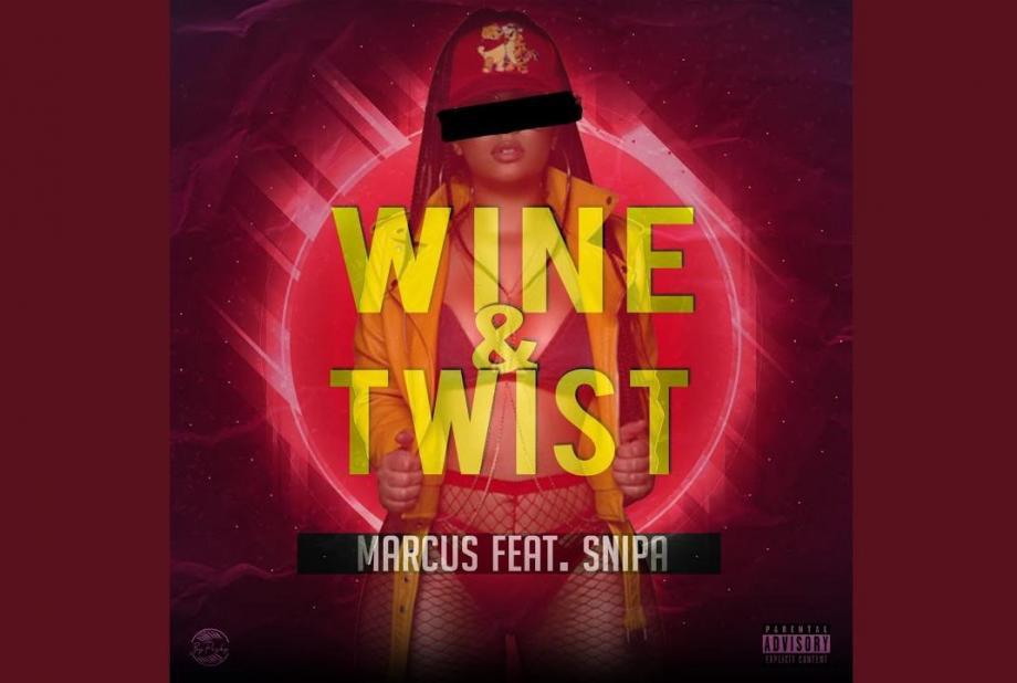 Nouveauté Snipa - Wine & Twist (feat  Marcus)