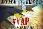 Kidsayd Byma - #VAP (Vacances au pays)