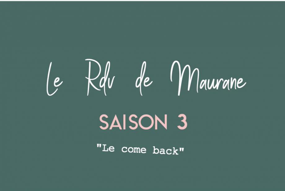Le RDV de Maurane, la saison 3 est lancée