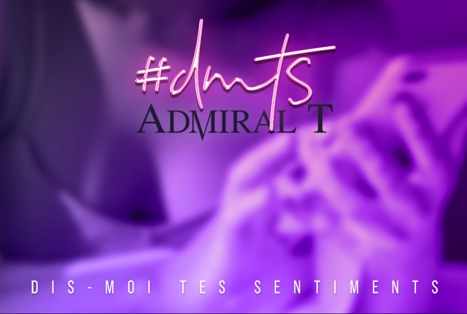 #DMTS,  le nouveau hit d'Admiral T cartonne déjà sur TikTok