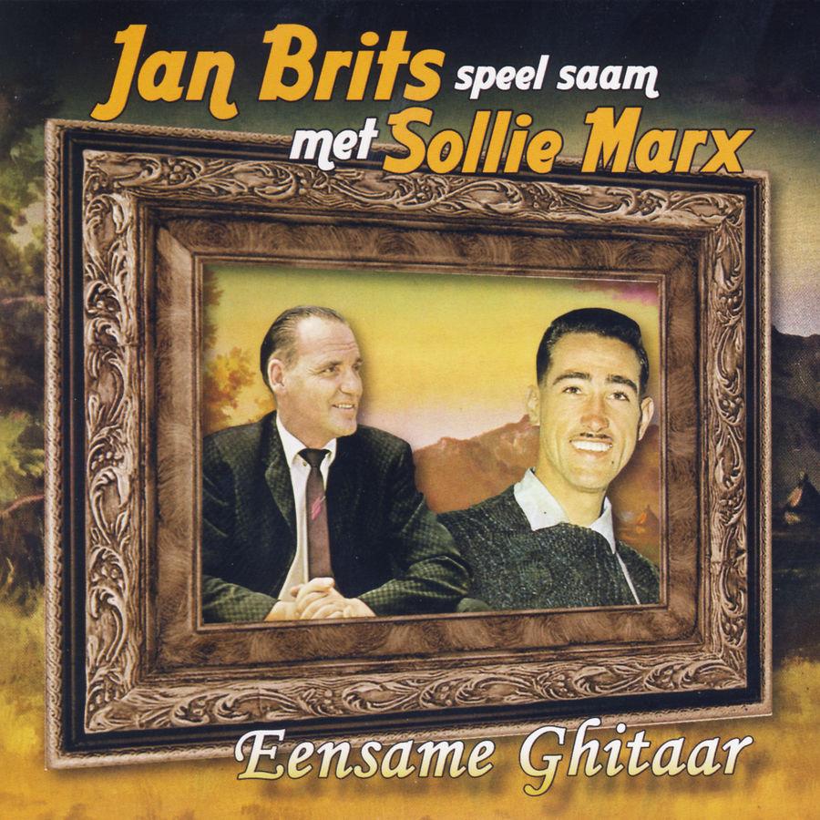 Jan Brits Speel Saam Met Sollie Marx Eensame Ghitaar 2008 Hit
