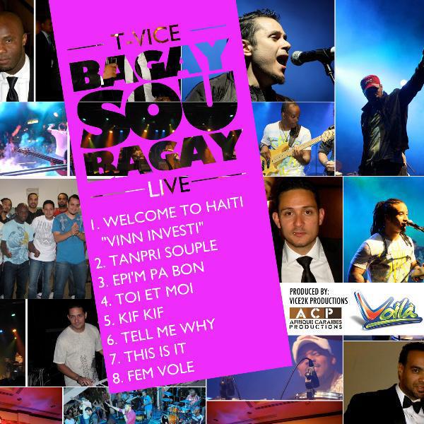 T-Vice - Bagay Sou Bagay (Live)