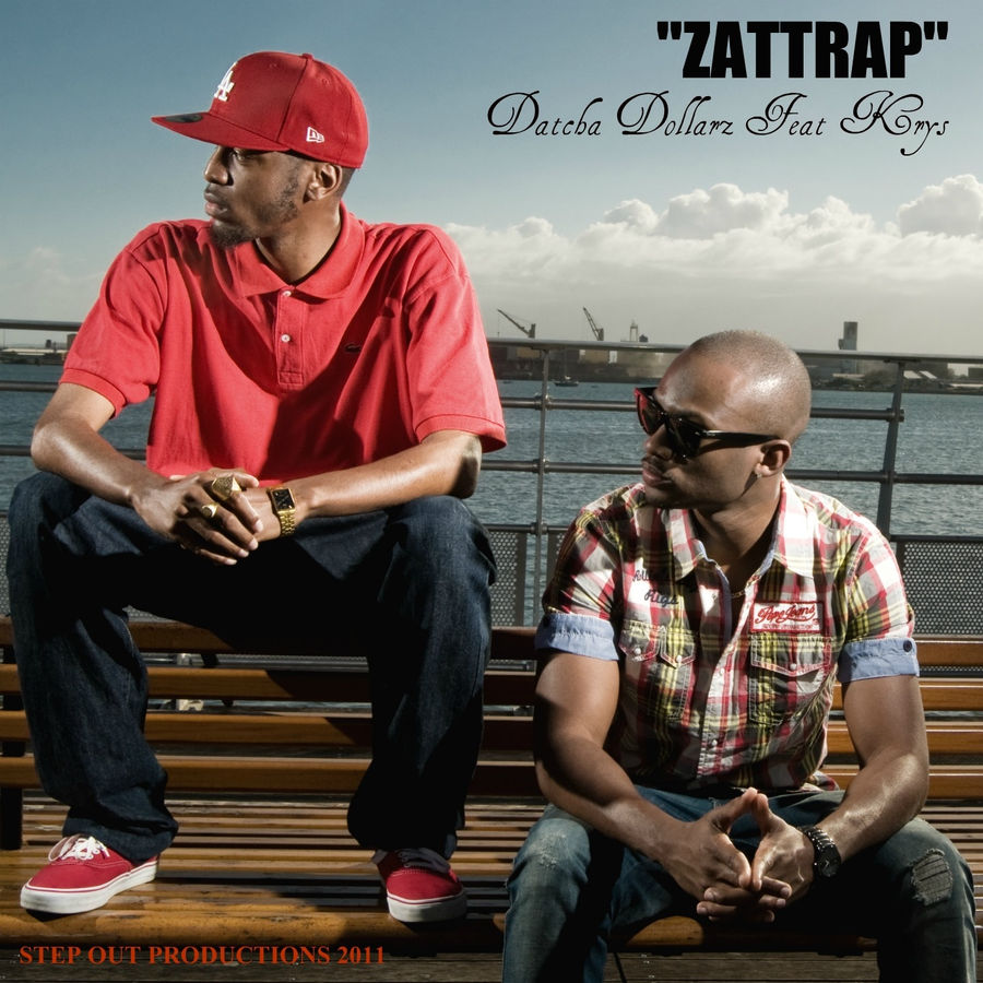 Datcha Dollar'z Zattrap (feat. Krys) - Single