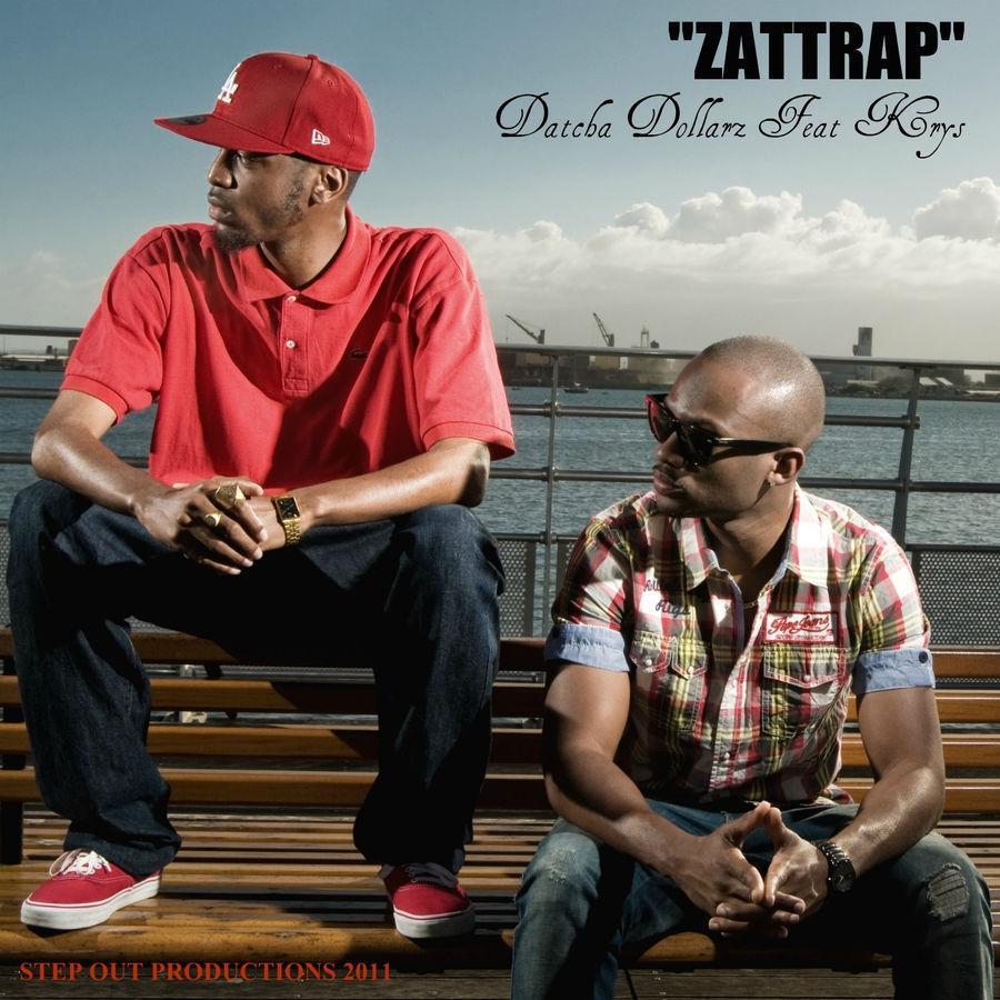 Datcha Dollar'z - Zattrap (feat. Krys) - Single