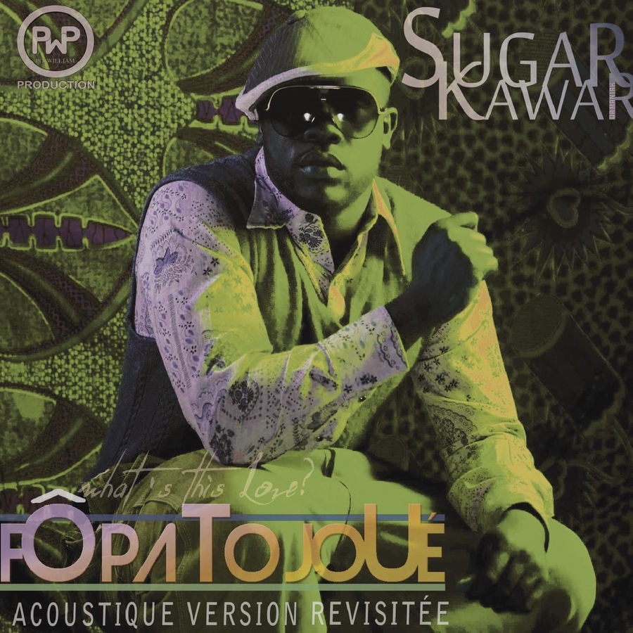Sugar Kawar Fo pa to joué (Version acoustique) - Single