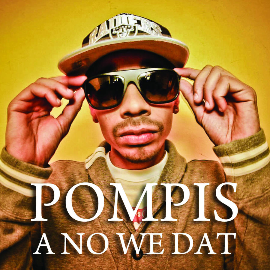 Pompis A No We Dat - Single