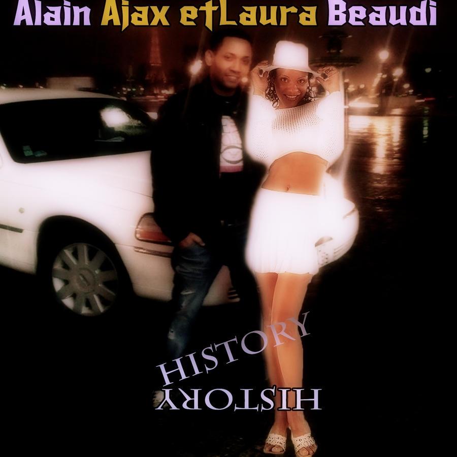 Alain Ajax & Laura Beaudi History - EP