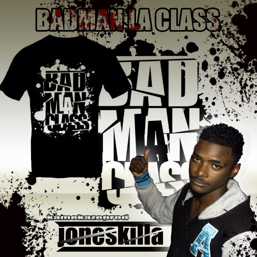 Joneskilla Bad man la class - Single