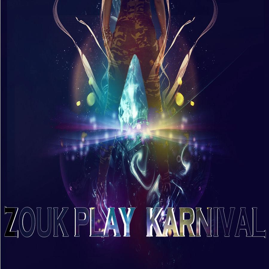 Alain Ajax Zouk Play Karnival