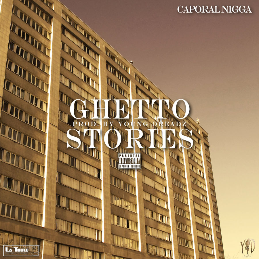 Caporal Nigga - Ghetto Stories - Single