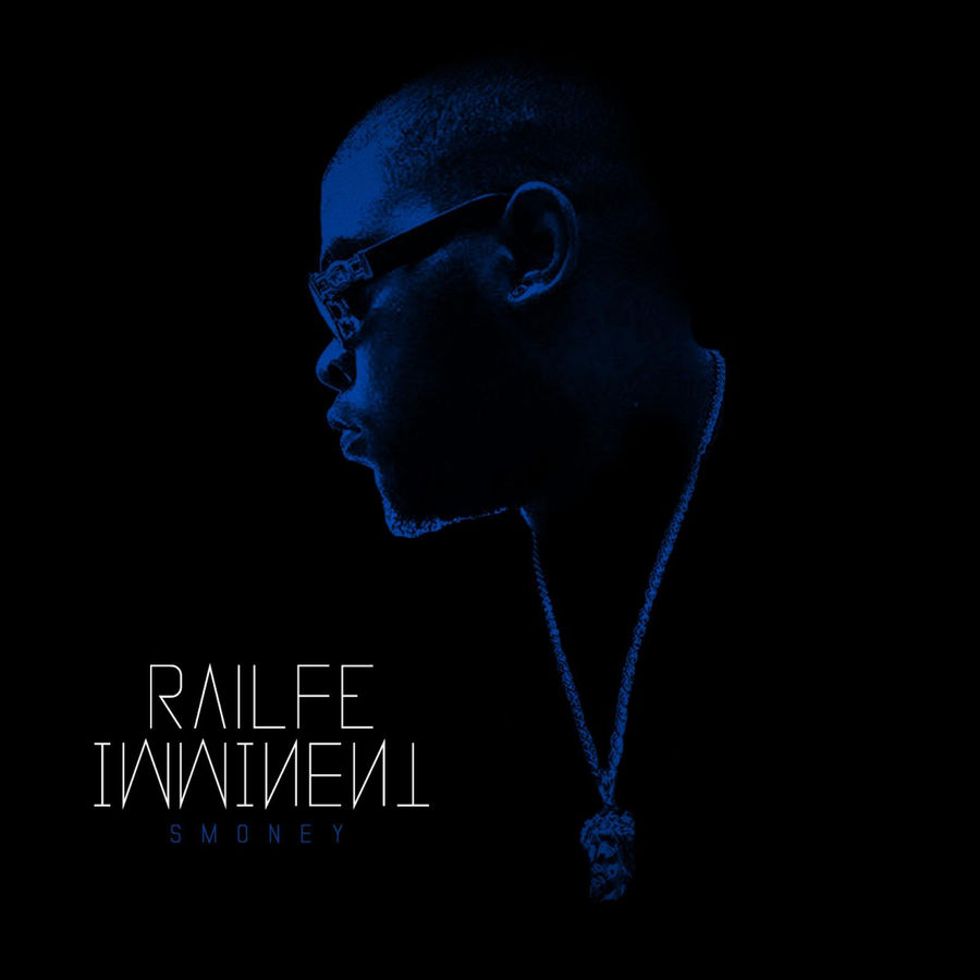 Railfé & S-money - Imminent - Single