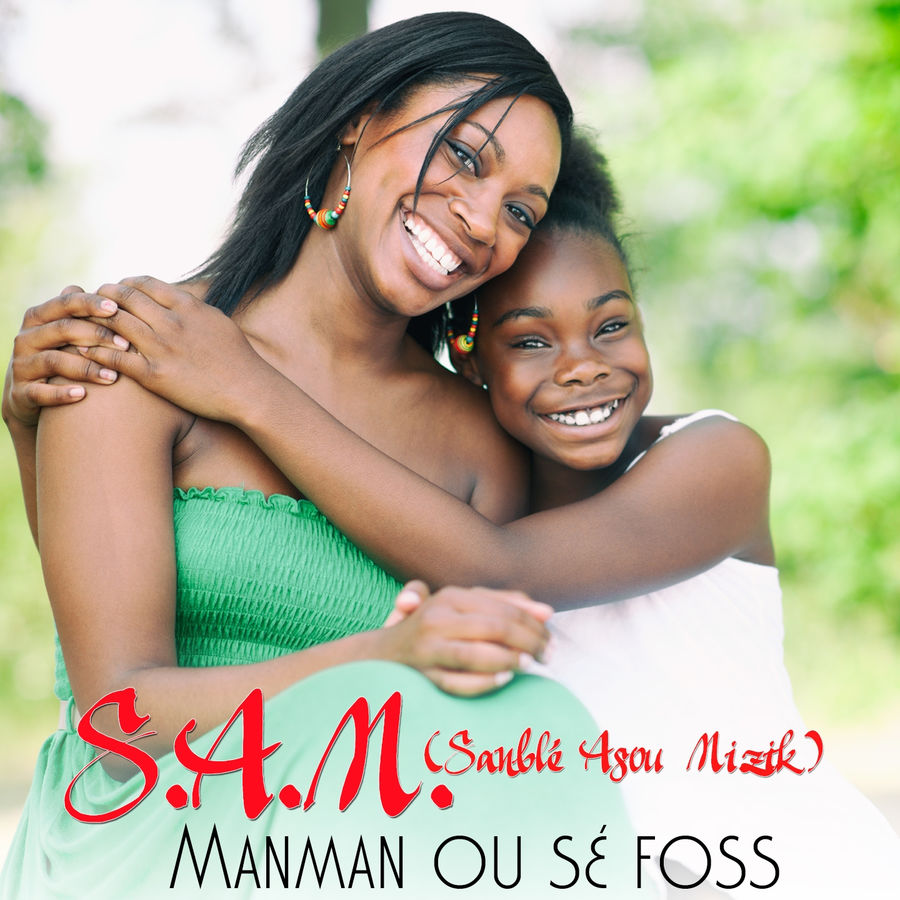 Sadji - Manman ou sé foss (Sanblé asou mizik) - Single