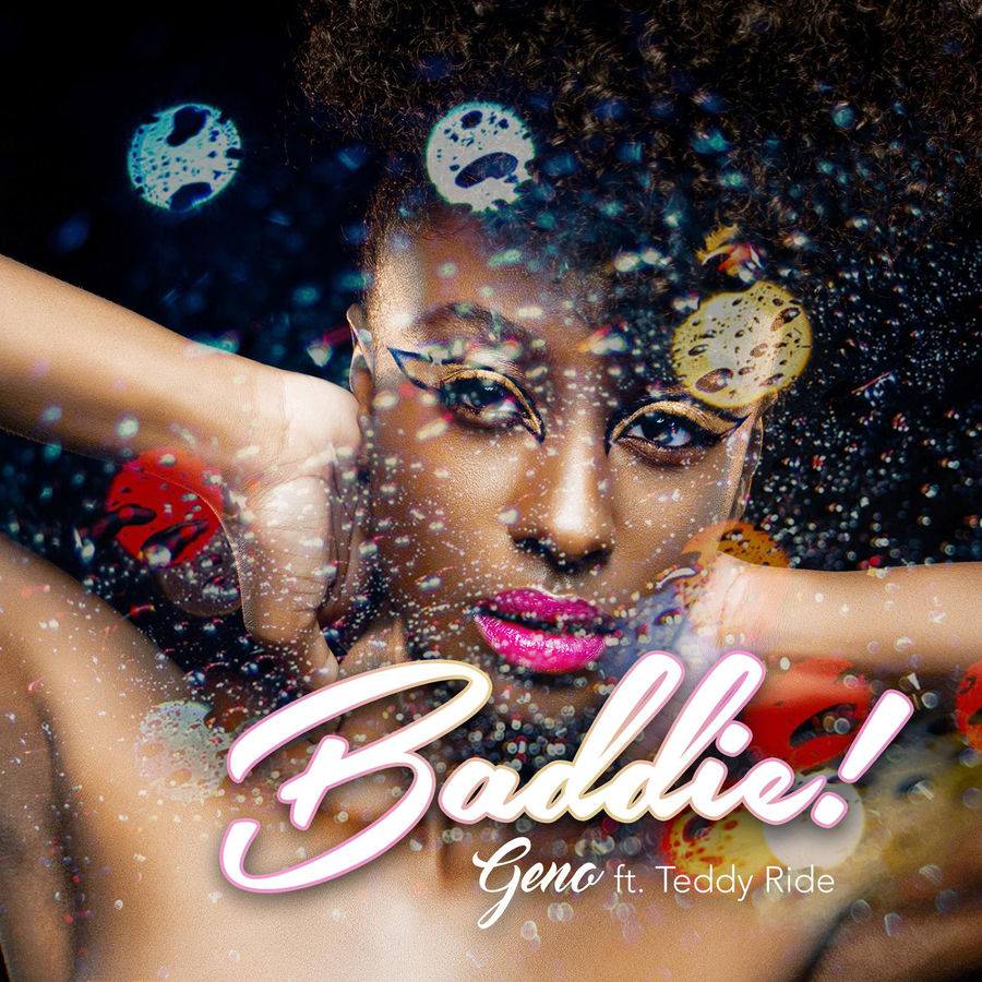 Geno - Baddie (feat. Teddy Ride) - Single