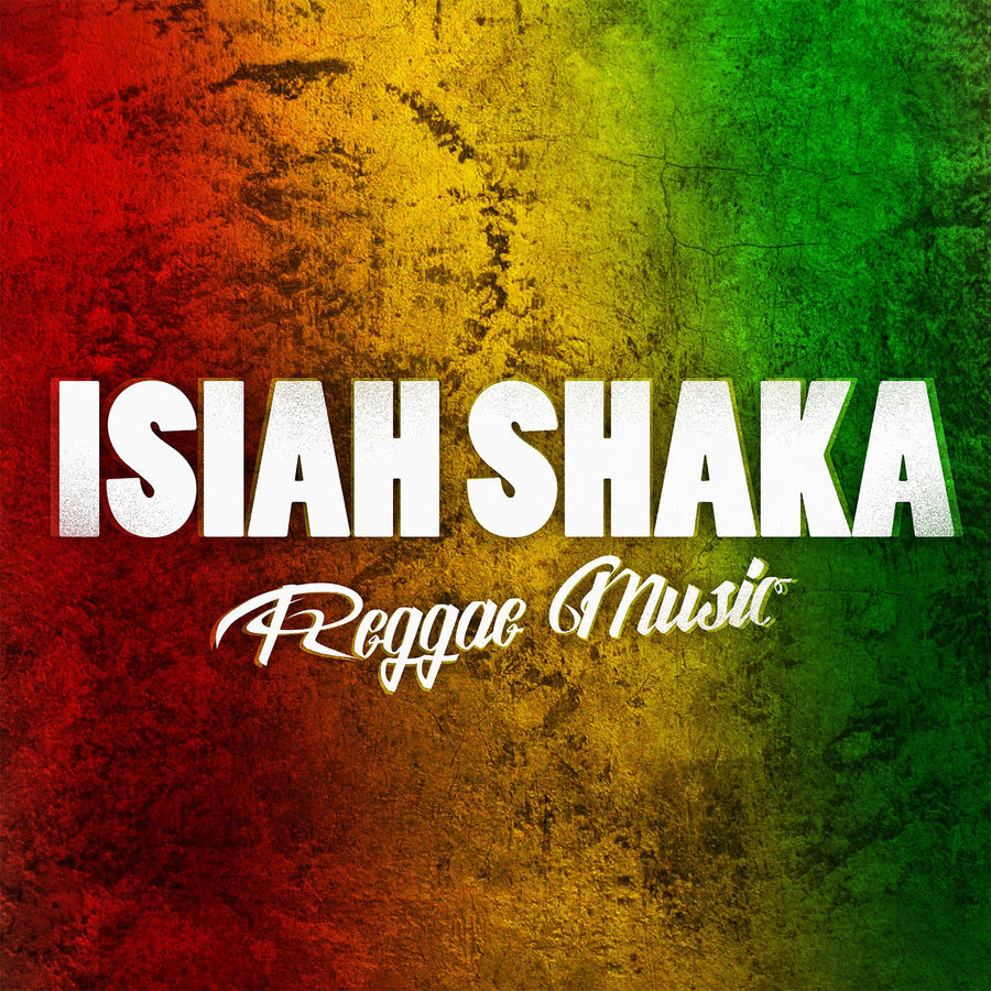 Isiah Shaka - Reggae Music - Single