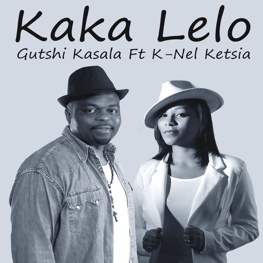 Gutshi Kasala Kaka Lelo (feat. K-Nel Ketsia) - Single
