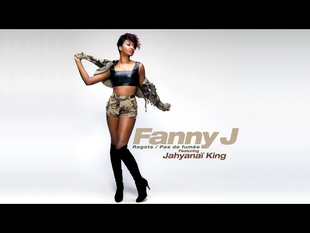 Fanny J Ft. JahyanaÏ King - Ragots