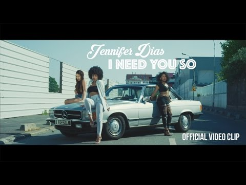 Jennifer dias - i need you so