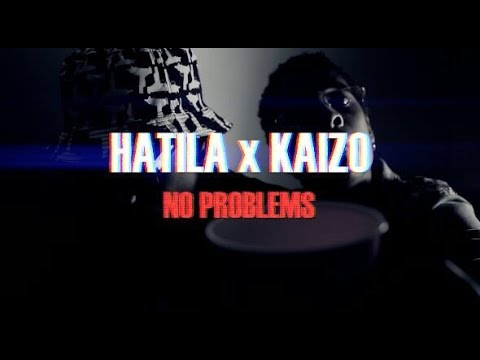 Hatila x Kaizo   -  No problems