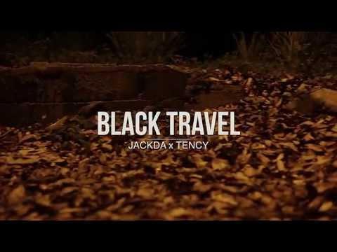 Jackda x Tency - Black Travel