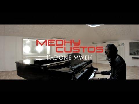 Medhy Custos - Padoné mwen