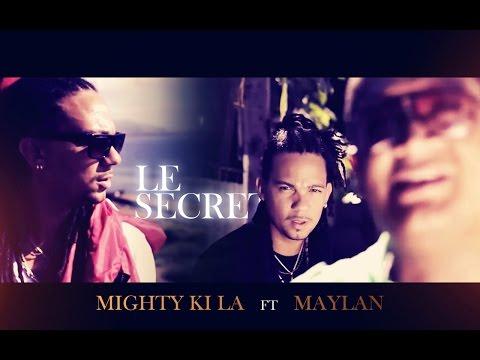 Mighty Ki La x Maylan - Le secret