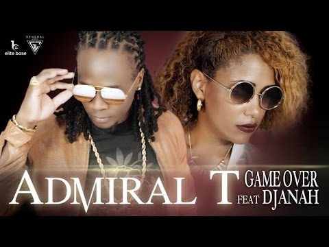 Admiral T ft Djanah - game over
