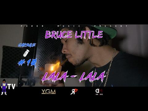 Bruce little - capsule #10 lala-lala