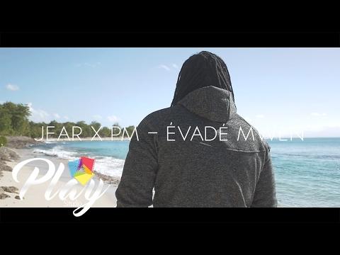 Jear x pm - évadé mwen (clip)