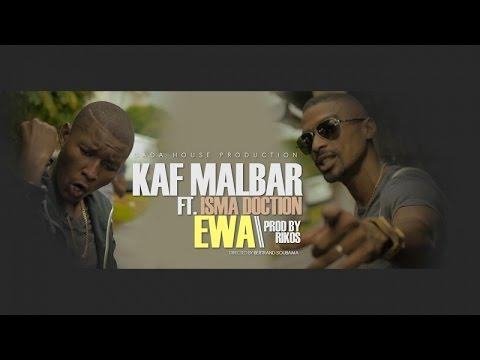 Kaf malbar ft. isma doction - ewa