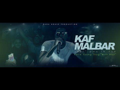 Kaf Malbar - Just' pou le fun
