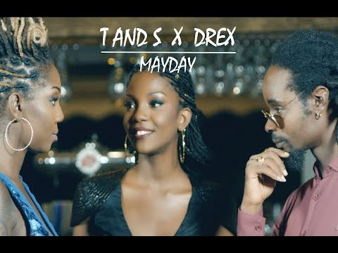 T and S feat Drex - Mayday