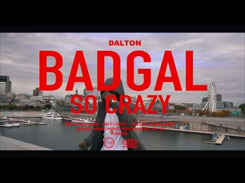 Dalton ft. réejo - badgal so crazy