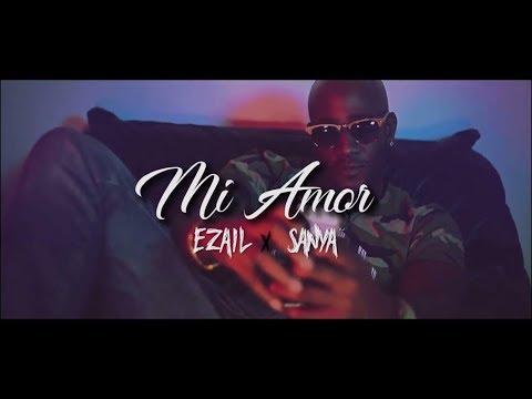 Ezail feat sanya - mi amor (episode 3) #zmixtape