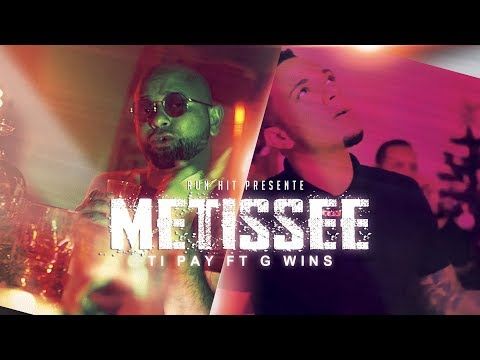 Tipay ft g-wins -  metissee