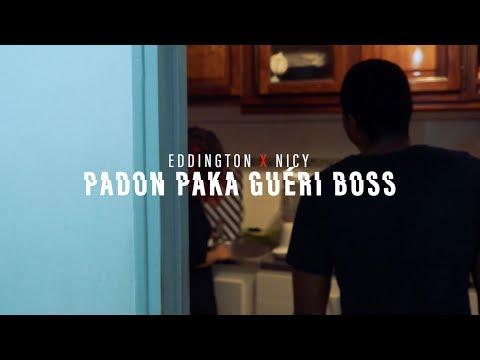 Eddington x Nicy - Padon paka guéri boss