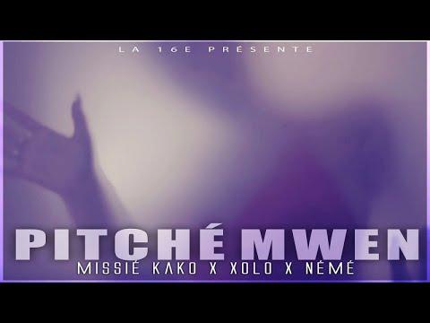 La 16e - pitché mwen - feat missié kako , xolo, némé