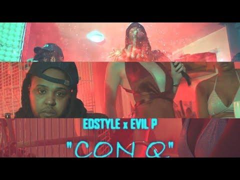 Edstyle x Evil P - Con q
