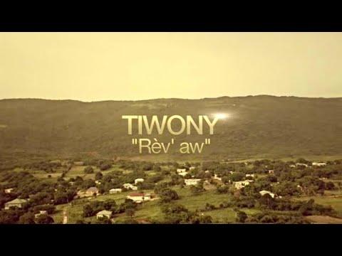 Tiwony - Rèv aw