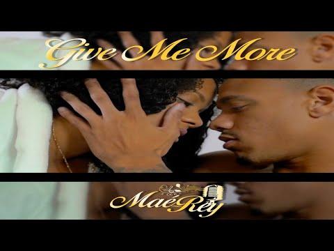 Maé-rey - Give me more