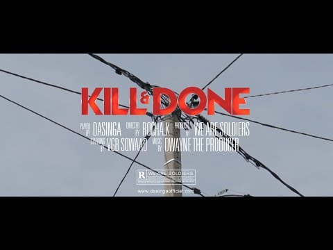 Dasinga - kill & done