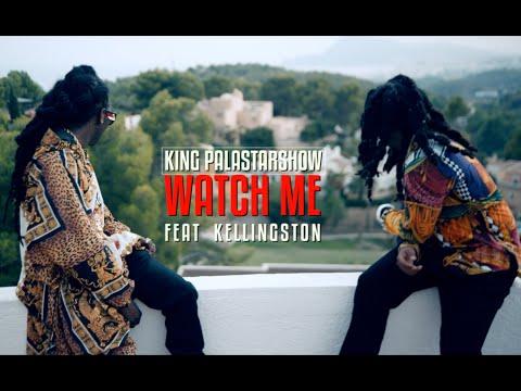 King palastarshow ft Kellingston - Watch me