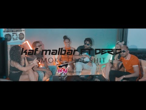 Déric ft. kaf malbar - smoke that shit