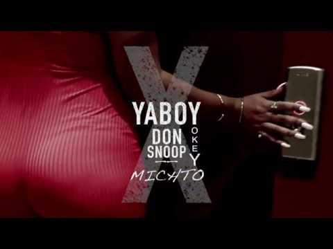 Yaboy yokey x don snoop - michto