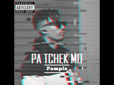 Pompis -  pa tchek mo / legalize it